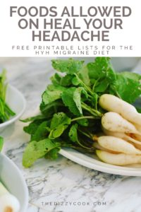 Foods Allowed on the HYH Migraine Diet | The Dizzy Cook