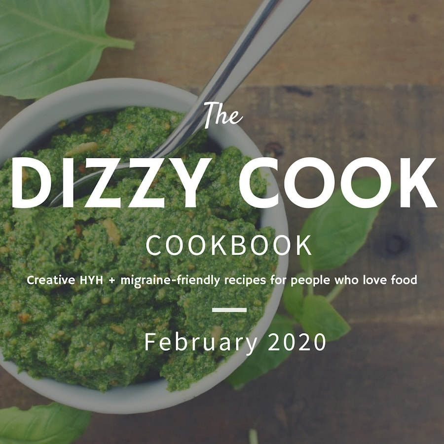 The Dizzy Cook Coobook coming February of 2020 will have migraine diet recipes that follow Heal Your Headache for people who love food