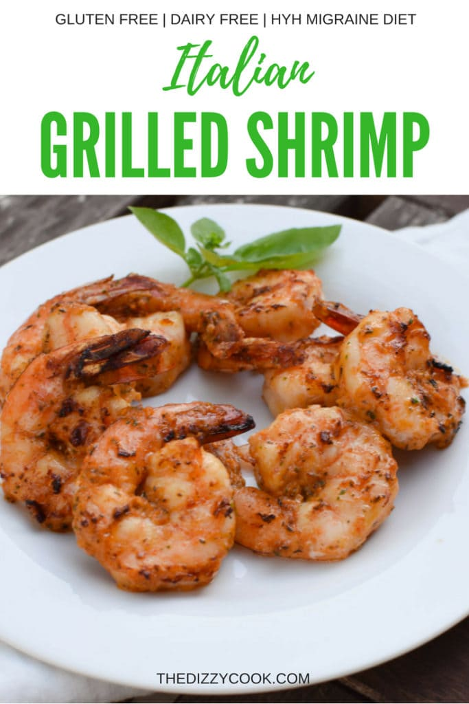 Grilled Italian Shrimp that's a super easy weeknight meal or for having company over. This is migraine diet heal your headache safe as well as gluten free and paleo. #grilledshrimp #recipes #easydinner