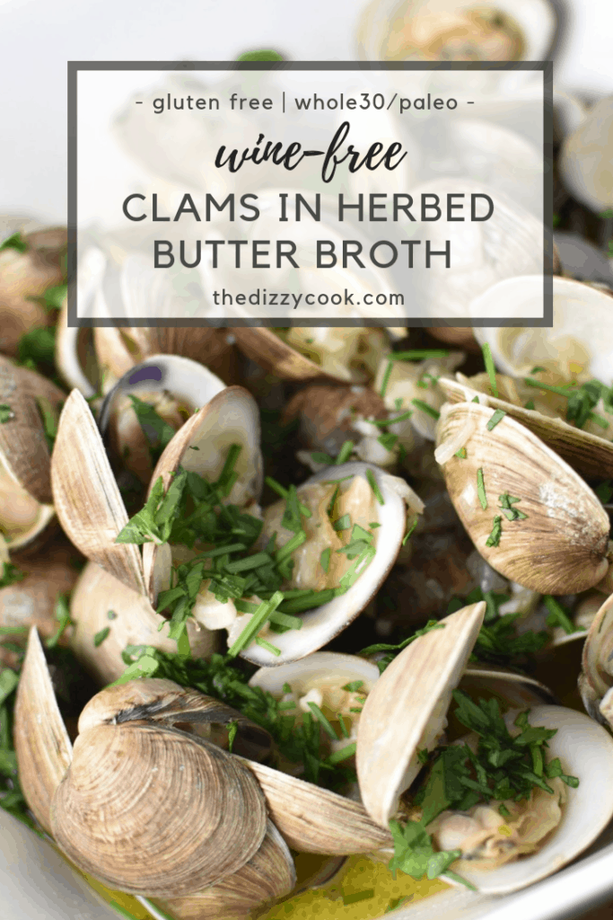 A healthy and easy recipe, these clams are coated in a herbed butter broth that is wine-free and cook in 7 minutes. Paleo, Whole 30, and delicious. #clams #whole30 #healthy #paleo