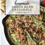 Green bean casserole from scratch! Real fried onions and a homemade sauce make this delicious and MSG free, a healthier alternative for Thanksgiving #thanksgiving #recipes #greenbeancasserole