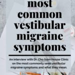 The Most Common Vestibular Migraine Symptoms