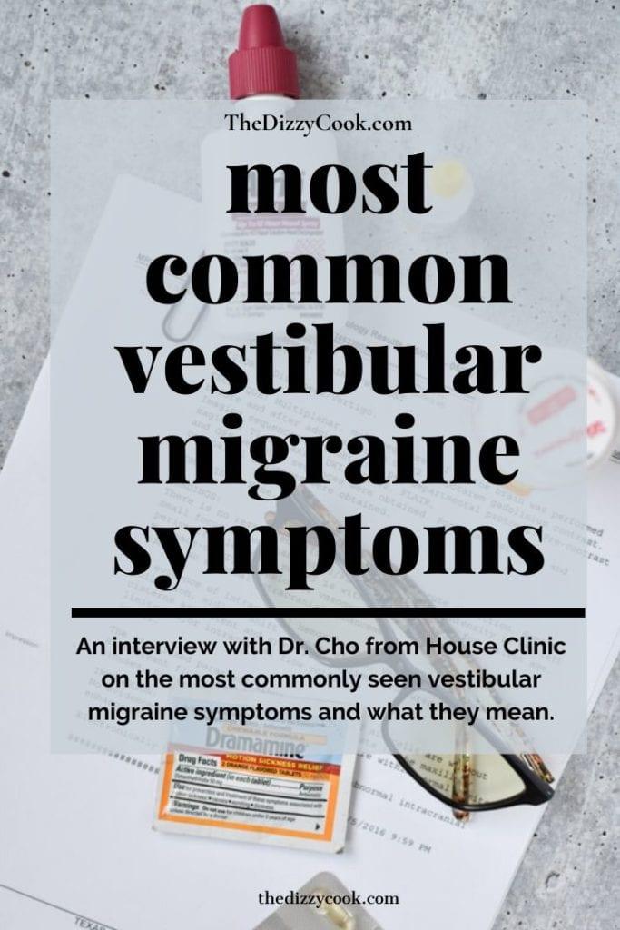 The Most Common Vestibular Migraine Symptoms