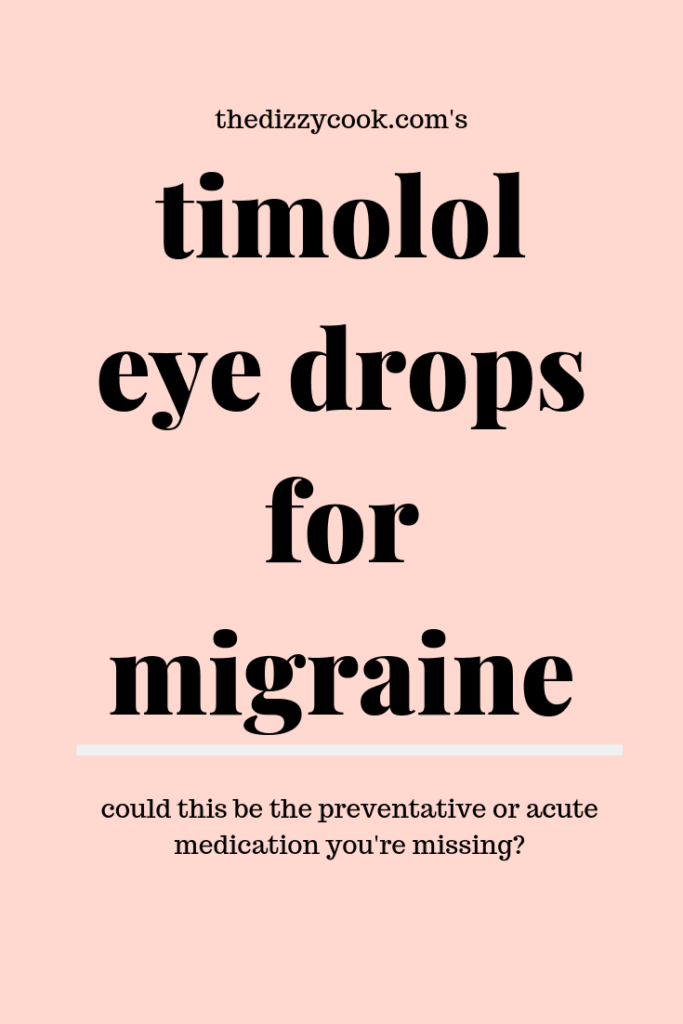An article on the migraine preventative and rescue qualities of timolol ophthalmic solution along with personal experience. #migraine #migrainemedication #migraineresources #migraines #chronicillness