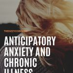 Anticipatory Anxiety and Chronic Illness
