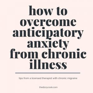 A title photo for a blog about anticipatory anxiety and chronic illness