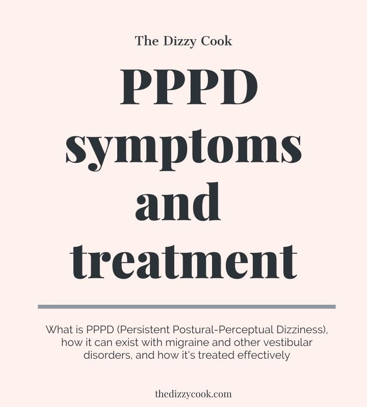 a graphic that reads PPPD symptoms and treatment